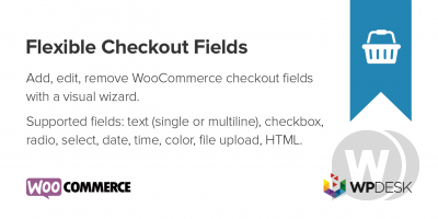 Flexible Checkout Fields PRO v3.0.8 WooCommerce灵活的结帐字段插件
